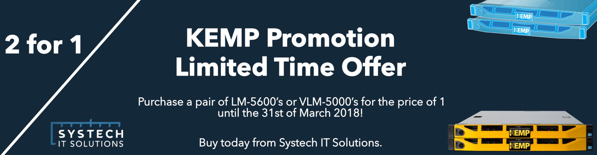 KEMP VLM 5000 2 for 1 Promotion, KEMP LM 5600 2 for 1 Promotion